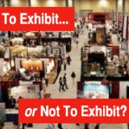 Should Franchisors Exhibit at Franchise Shows?